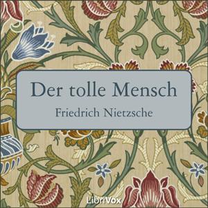 Tolle Mensch, Der by Nietzsche, Friedrich