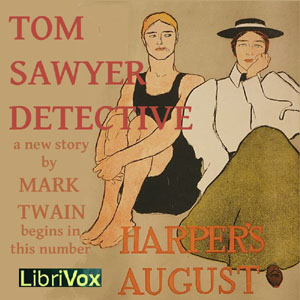 Tom Sawyer, Detective by Twain, Mark