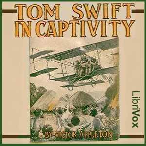 Tom Swift in Captivity by Appleton, Victor