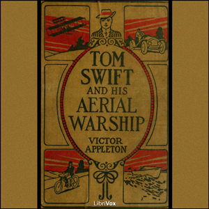 Tom Swift and His Aerial Warship, or, th... by Appleton, Victor