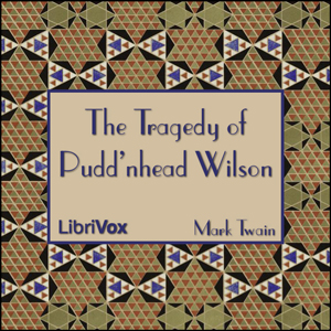 Tragedy of Pudd'nhead Wilson, The - Vers... by Twain, Mark