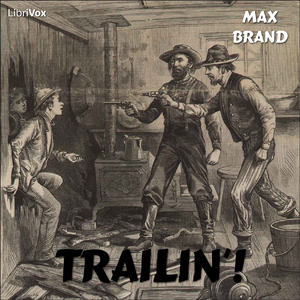 Trailin'! by Brand, Max