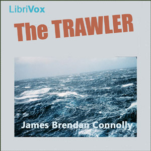 Trawler, The by Connolly, James Brendan