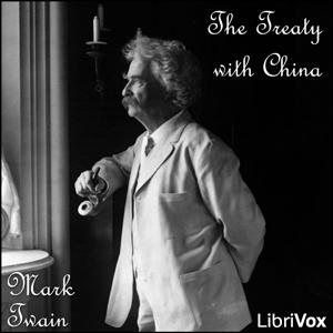 Treaty with China, The by Twain, Mark
