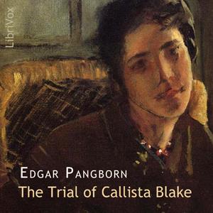 Trial of Callista Blake, The by Pangborn, Edgar