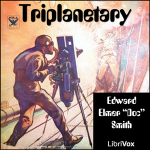 "Triplanetary by Smith, E. E. ""Doc"""