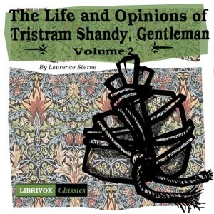 Life and Opinions of Tristram Shandy, Ge... by Sterne, Laurence