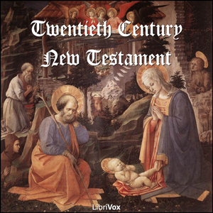 Bible (TCNT) NT 01-27: The New Testament by Twentieth Century New Testament