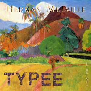 Typee by Melville, Herman