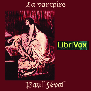 Vampire, La by Féval, Paul Henry Corentin