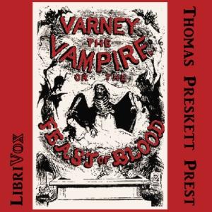 Varney, the Vampyre, Vol. 3 by Prest, Thomas Preskett
