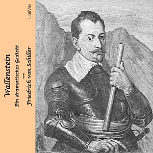 Wallenstein - Ein dramatisches Gedicht by Schiller, Friedrich