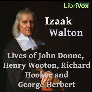 Izaak Walton's Lives of John Donne, Henr... by Walton, Izaak
