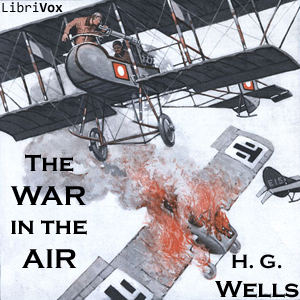 War in the Air, The by Wells, H. G.