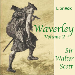 Waverley, Volume 2 by Scott, Walter, Sir