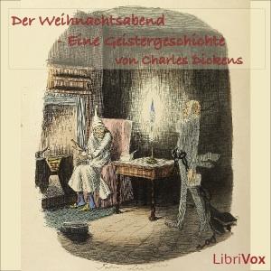 Weihnachtsabend, Der (Eine Geistergeschi... by Dickens, Charles