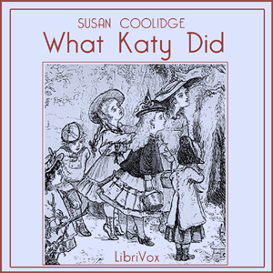 What Katy Did by Coolidge, Susan