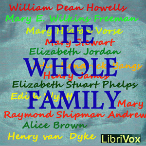 Whole Family: a Novel by Twelve Authors,... by Various