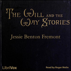 Will and the Way Stories, The by Frémont, Jessie Benton