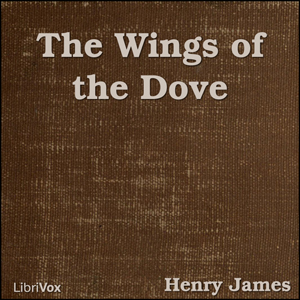 Wings of the Dove, The by James, Henry