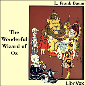 Wonderful Wizard of Oz, The (Dramatic Re... by Baum, L. Frank