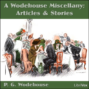 Wodehouse Miscellany, A by Wodehouse, P. G.