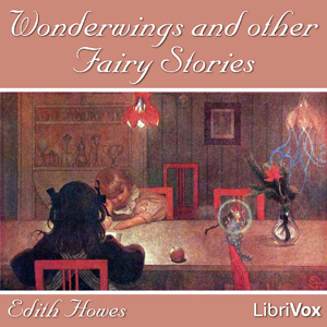 Wonderwings and other Fairy Stories by Howes, Edith