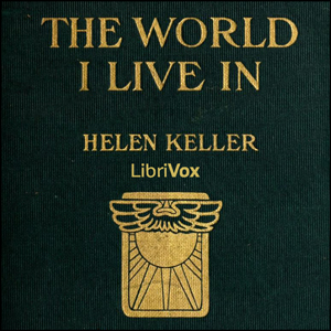 World I Live In, The by Keller, Helen
