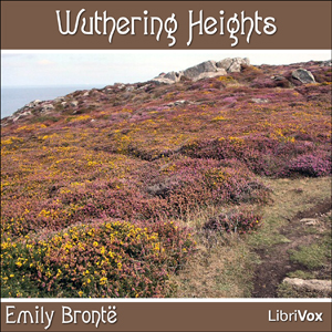 Wuthering Heights by Brontë, Emily
