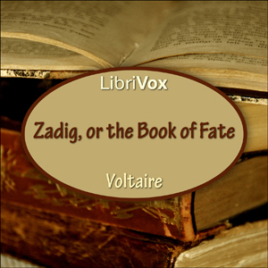 Zadig or the Book of Fate by Voltaire (Arouet, François Marie)