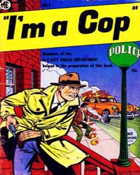 A-1 Comics : I'M a Cop : Issue 111 Volume Issue 111 by Magazine Enterprises
