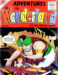 Adventures in Wonderland : Issue 3 Volume Issue 3 by Lev Gleason Publications