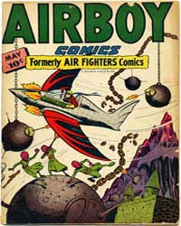 Airboy Comics : Vol. 3, Issue 4 Volume Vol. 3, Issue 4 by Biro, Charles