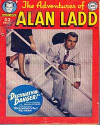 The Adventures of Alan Ladd No. 5: Issue... Volume Issue 5 by Dc Comics