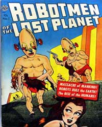 Robotmen of the Lost Planet: Issue 1 Volume Issue 1 by Avon Comics