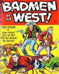 A-1 Comics : Badmen of the West : Issue ... Volume Issue 100 by Magazine Enterprises