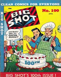Big Shot Comics : Issue 100 Volume Issue 100 by Columbia Comics