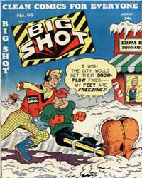 Big Shot Comics : Issue 99 Volume Issue 99 by Columbia Comics