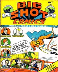 Big Shot Comics : Issue 1 Volume Issue 1 by Columbia Comics
