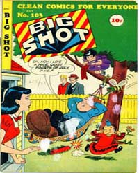 Big Shot Comics : Issue 103 Volume Issue 103 by Columbia Comics