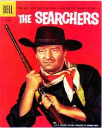 John Wayne Adventure Comics : The Search... Volume Issue 709 by Dell Comics