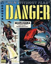 Danger : Issue 4 Volume Issue 4 by Comic Media