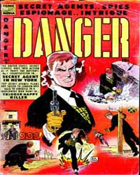 Danger : Issue 6 Volume Issue 6 by Comic Media