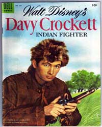 Davy Crockett : Indian Fighter : Issue 6... Volume Issue 631 by Walt Disney
