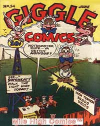 Giggle Comics : Issue 54 Volume Issue 54 by American Comics Group/Acg