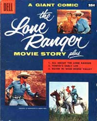 The Lone Ranger: Movie Story by Striker, Fran