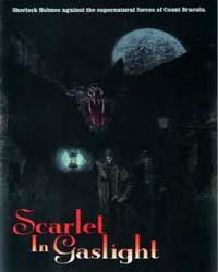 Sherlock Holmes: Scarlet in Gaslight by Sherlock Holmes