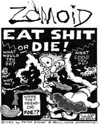 Zomoid Illustories: Eat Shit or Die! by Bagge, Peter and Williams, J. R.