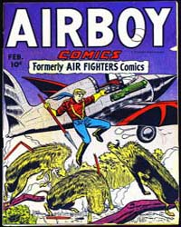 Airboy Comics : Vol. 3, Issue 1 Volume Vol. 3, Issue 1 by Biro, Charles