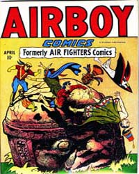 Airboy Comics : Vol. 3, Issue 2 Volume Vol. 3, Issue 2 by Biro, Charles